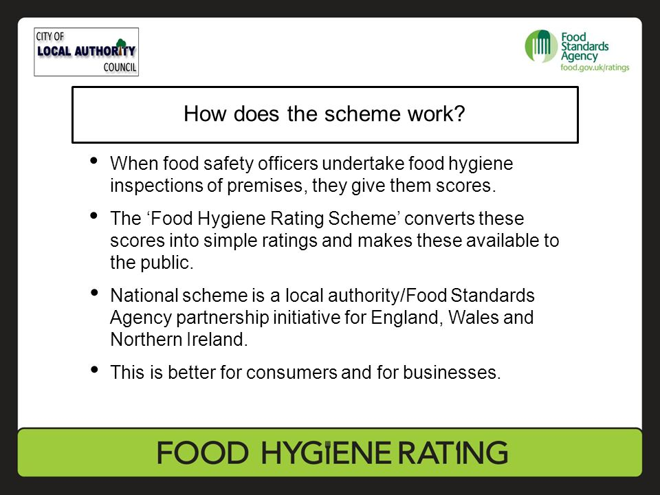 When food safety officers undertake food hygiene inspections of premises, they give them scores. The 'Food Hygiene Rating Scheme' converts these score