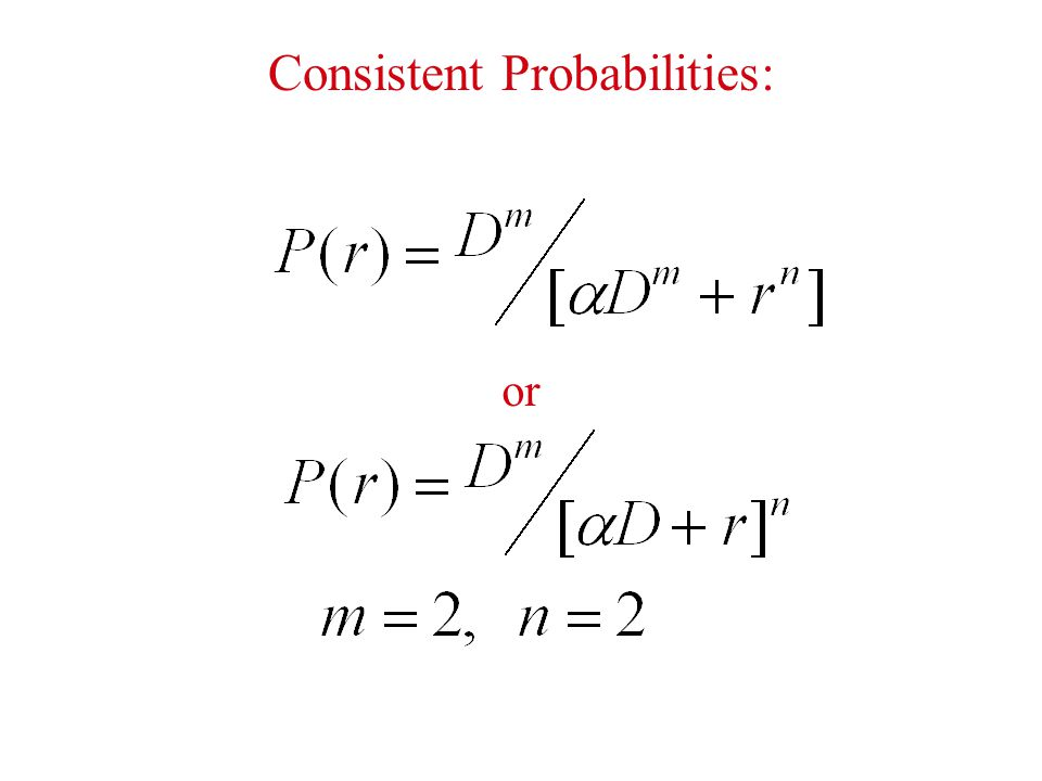 Consistent Probabilities: or
