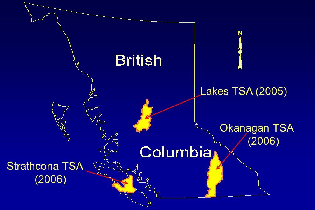 Strathcona TSA (2006) Lakes TSA (2005) Okanagan TSA (2006)