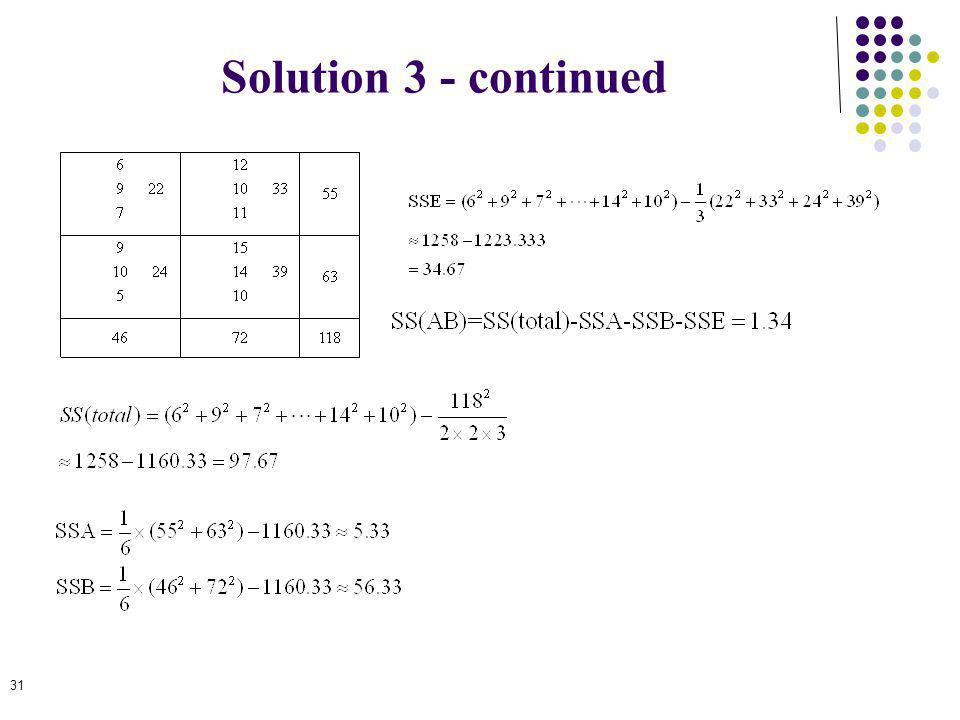 Solution 3 - continued 31