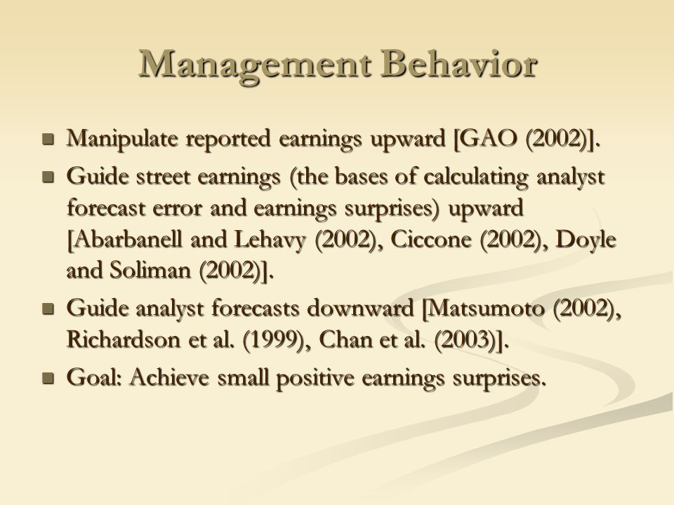 Consequences of GAAP Earnings Manipulation Earnings restatements [GAO, 2002].