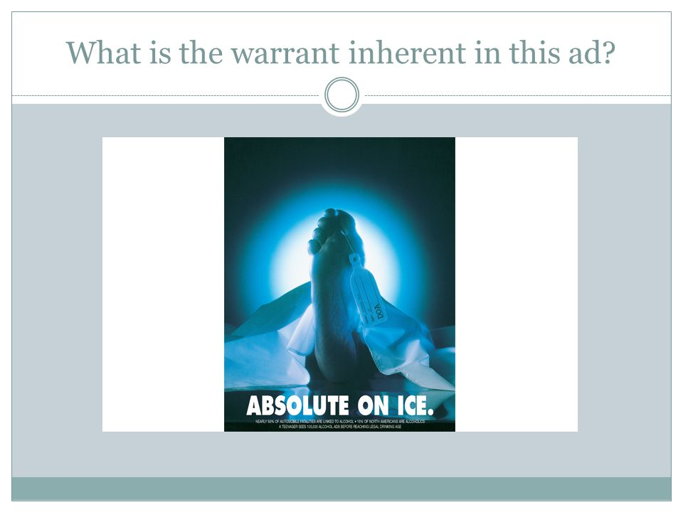 What is the warrant inherent in this ad