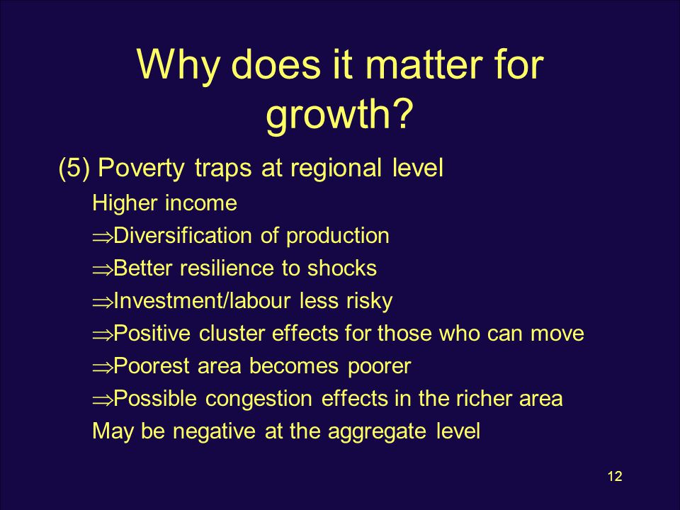 12 Why does it matter for growth.