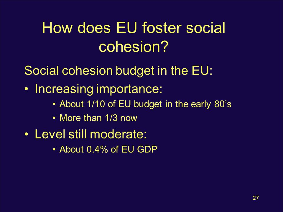 27 How does EU foster social cohesion.
