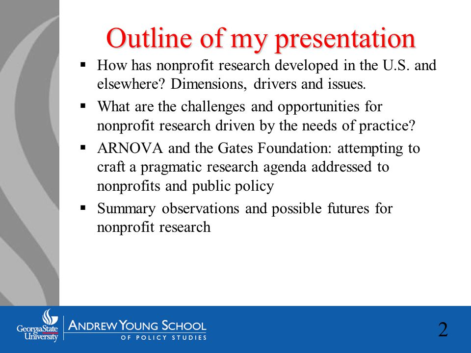 2 Outline of my presentation  How has nonprofit research developed in the U.S.
