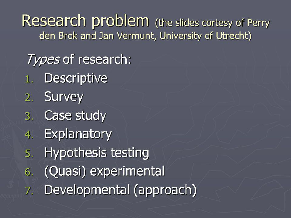 Research problems Types of research problems: 1.