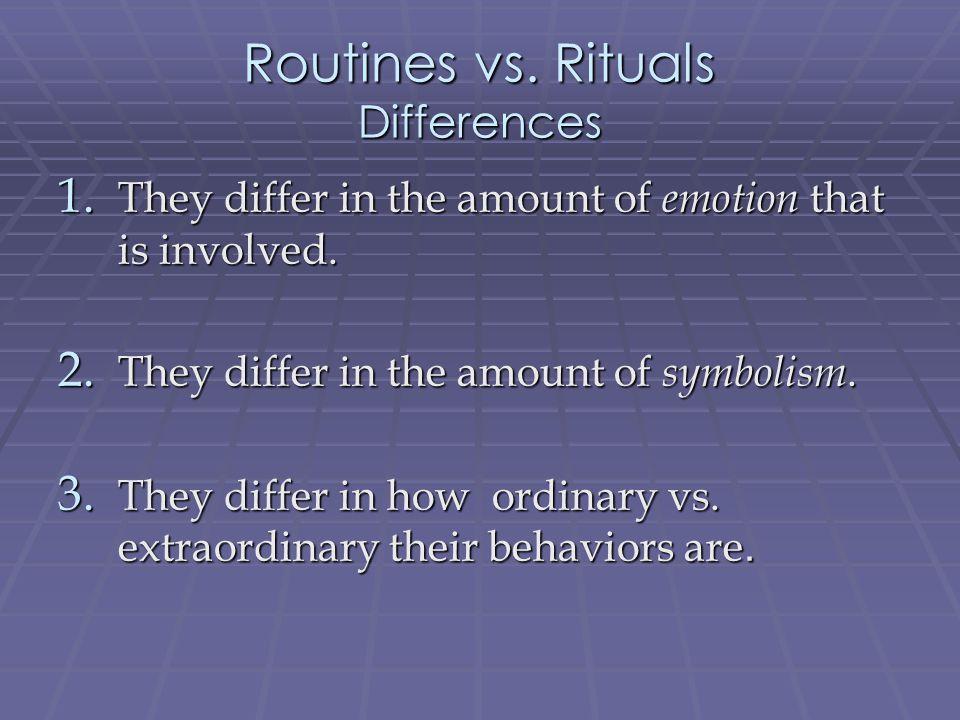 Routine or Ritual