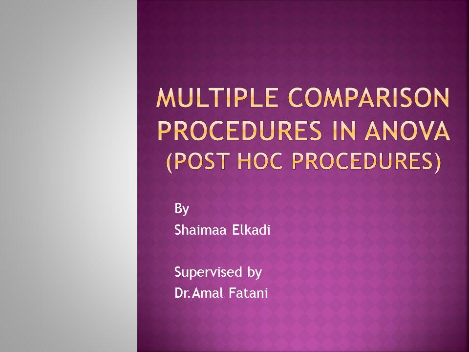 By Shaimaa Elkadi Supervised by Dr.Amal Fatani