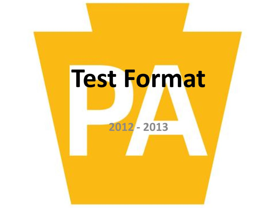 Test Format 2012 - 2013