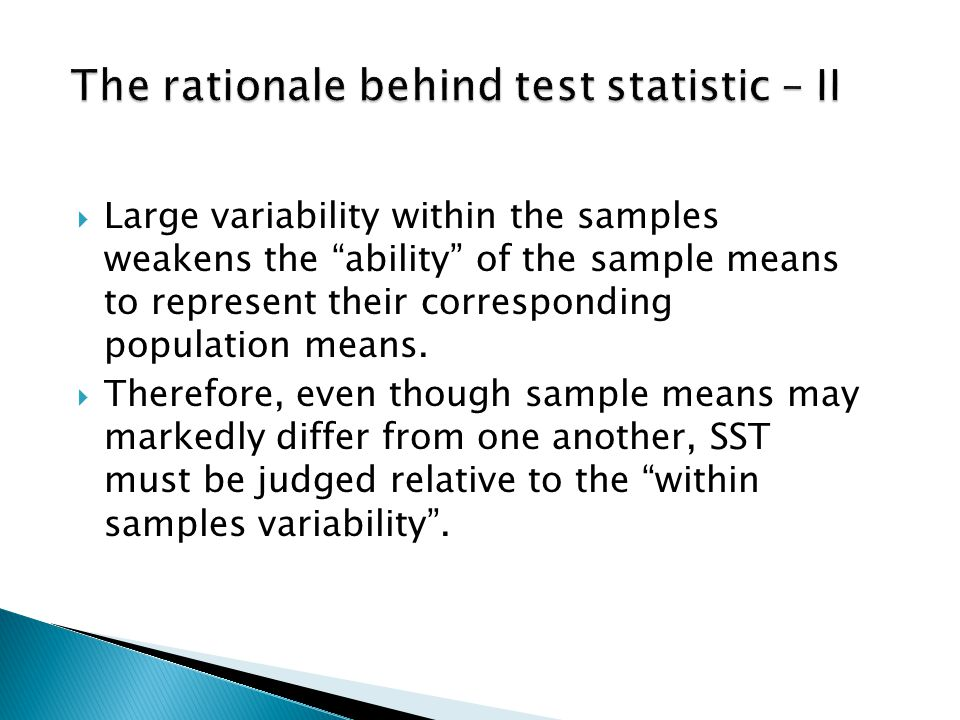 """ Large variability within the samples weakens the """"ability"""" of the sample means to represent their corresponding population means.  Therefore, even"""