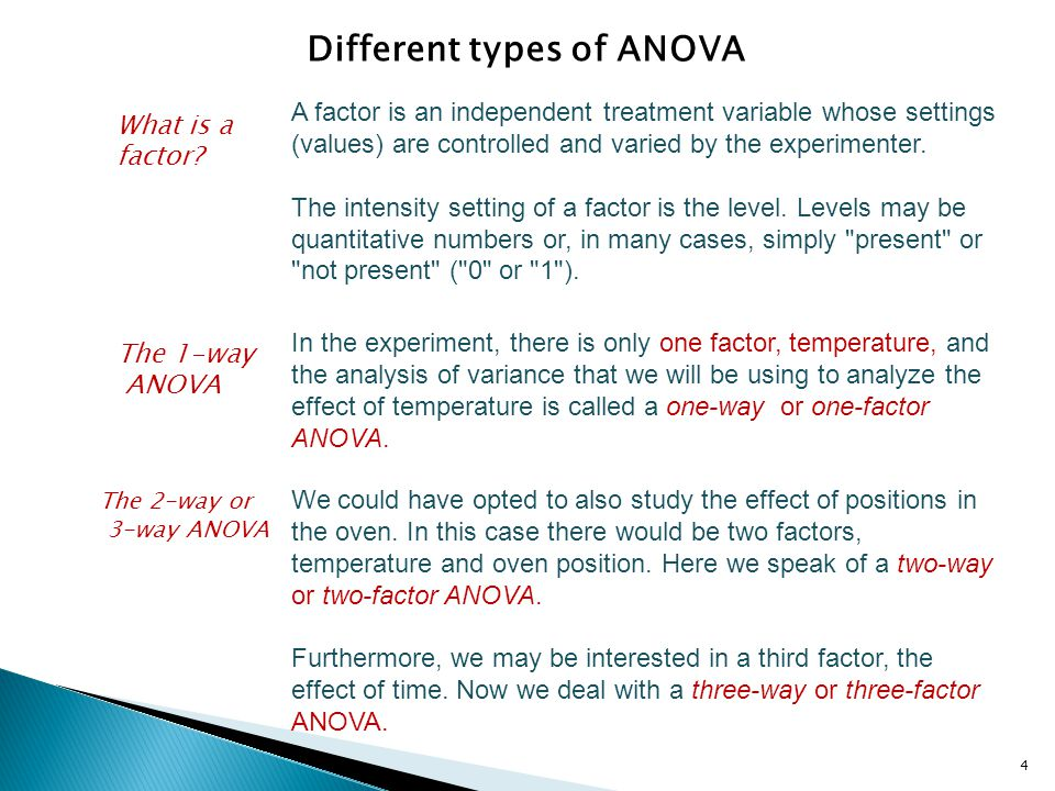 To compare 2 or more means in a single test we use ANOVA The type of ANOVA test to use is decided by the number of FACTORS in the experiment The ANOVA will only tell whether there is a significant difference and gives no information on which mean(s) are different Further pairwise comparisons of the means are required to gain further information on which mean(s) are different Pairwise testing of means can increase the probability of type 1 errors If we have to go do pair wise t-tests after the ANOVA anyway, why not just do them and forget the ANOVA.