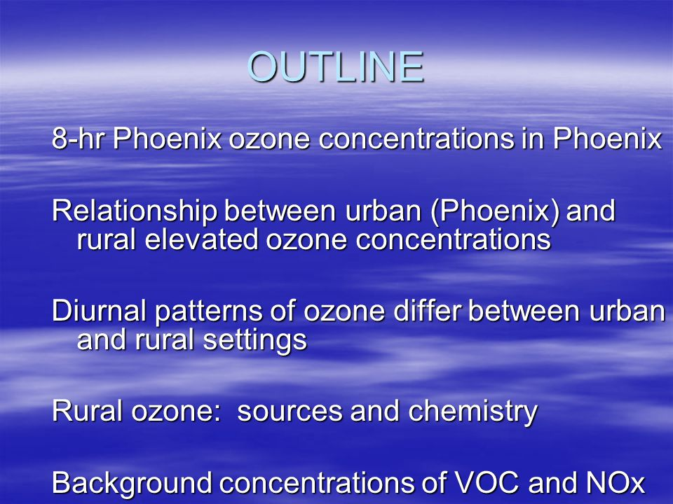 OUTLINE, Continued Importance of rural ozone concentrations Conclusions