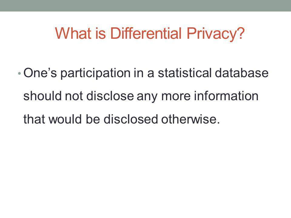 What is Differential Privacy.