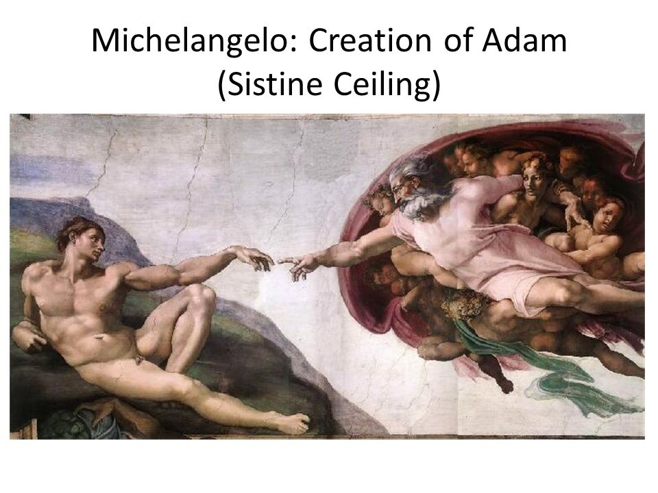 Michelangelo: Creation of Adam (Sistine Ceiling)