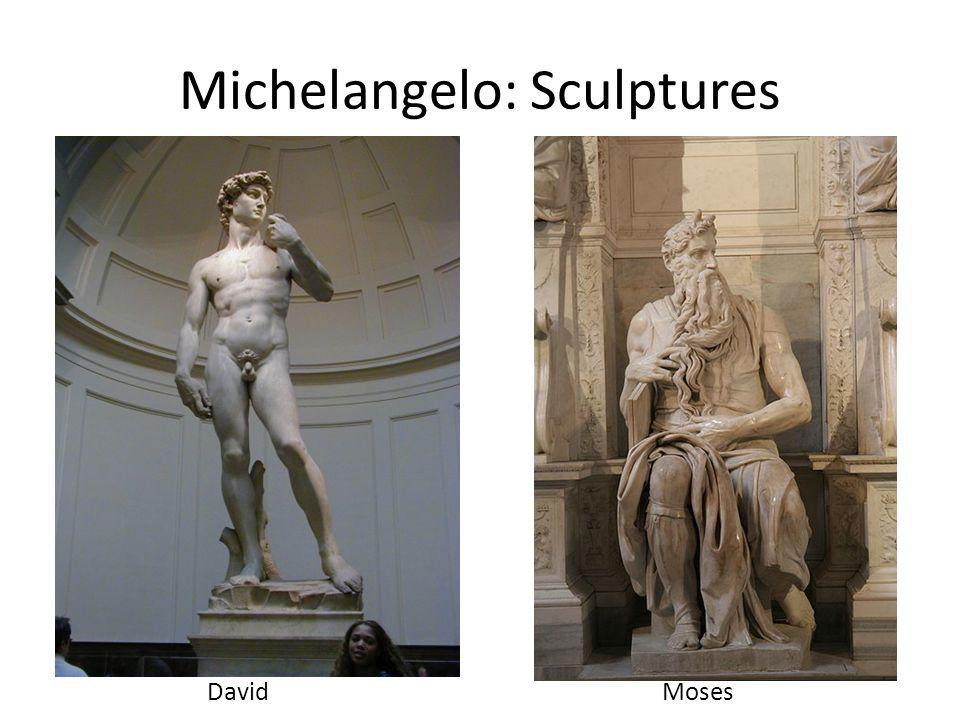 Michelangelo: Sculptures DavidMoses