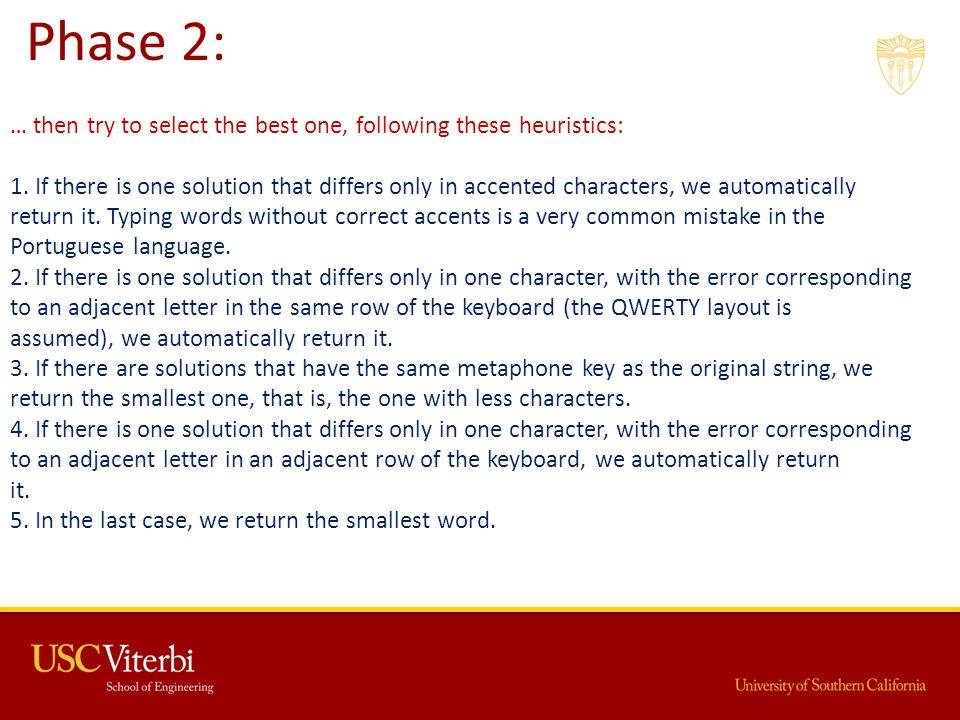 … then try to select the best one, following these heuristics: 1.