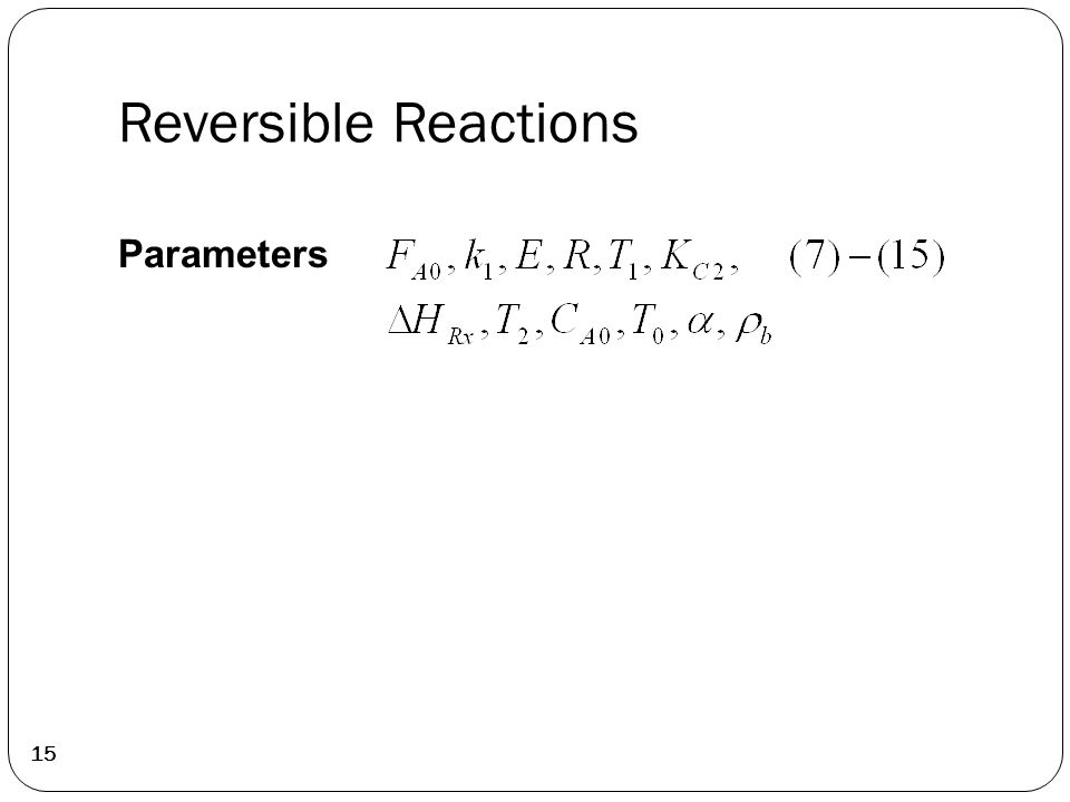Reversible Reactions 15 Parameters