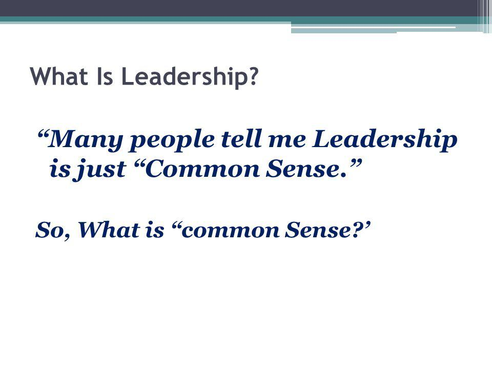 What Is Common Sense.Common Sense is not a simple thing.