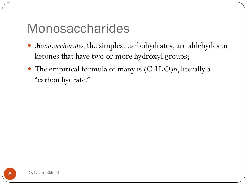 Monosaccharides Dr.