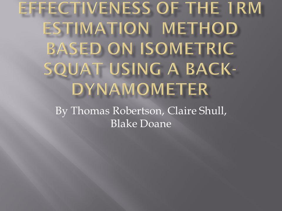 By Thomas Robertson, Claire Shull, Blake Doane