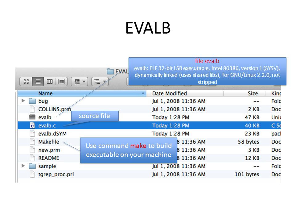 EVALB file evalb evalb: ELF 32-bit LSB executable, Intel 80386, version 1 (SYSV), dynamically linked (uses shared libs), for GNU/Linux 2.2.0, not stripped file evalb evalb: ELF 32-bit LSB executable, Intel 80386, version 1 (SYSV), dynamically linked (uses shared libs), for GNU/Linux 2.2.0, not stripped source file Use command make to build executable on your machine