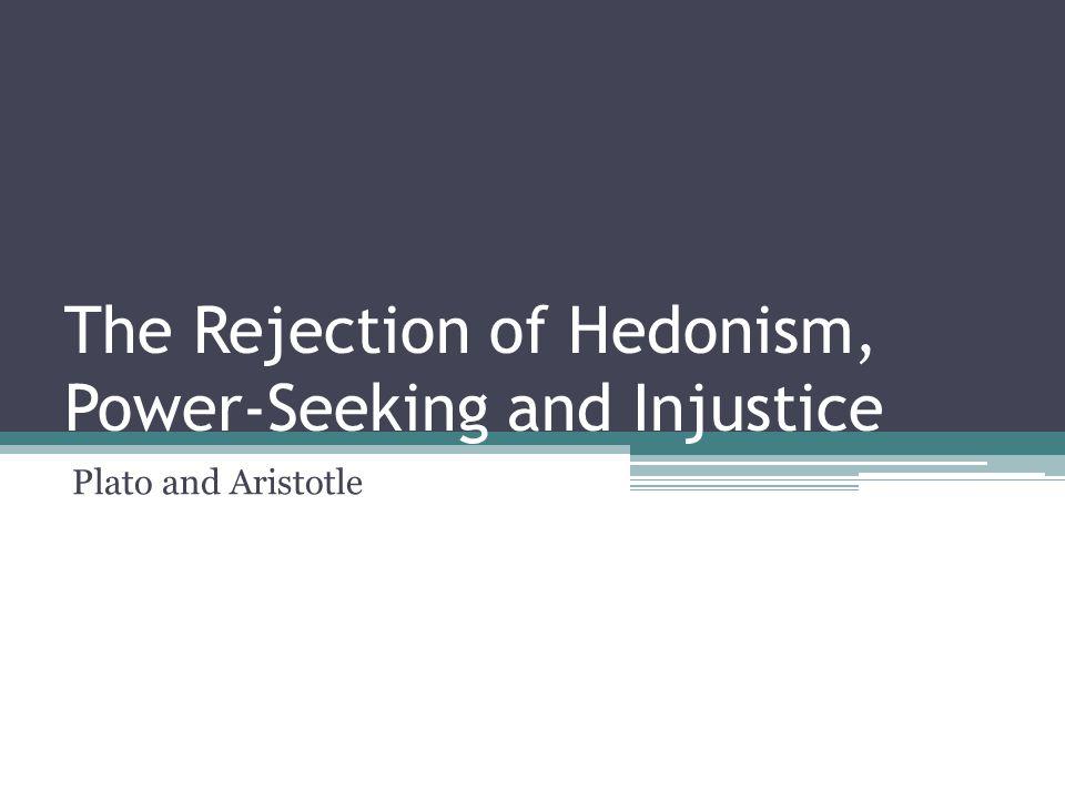 Recap For Plato and Aristotle the ultimate aim is eudemonia.