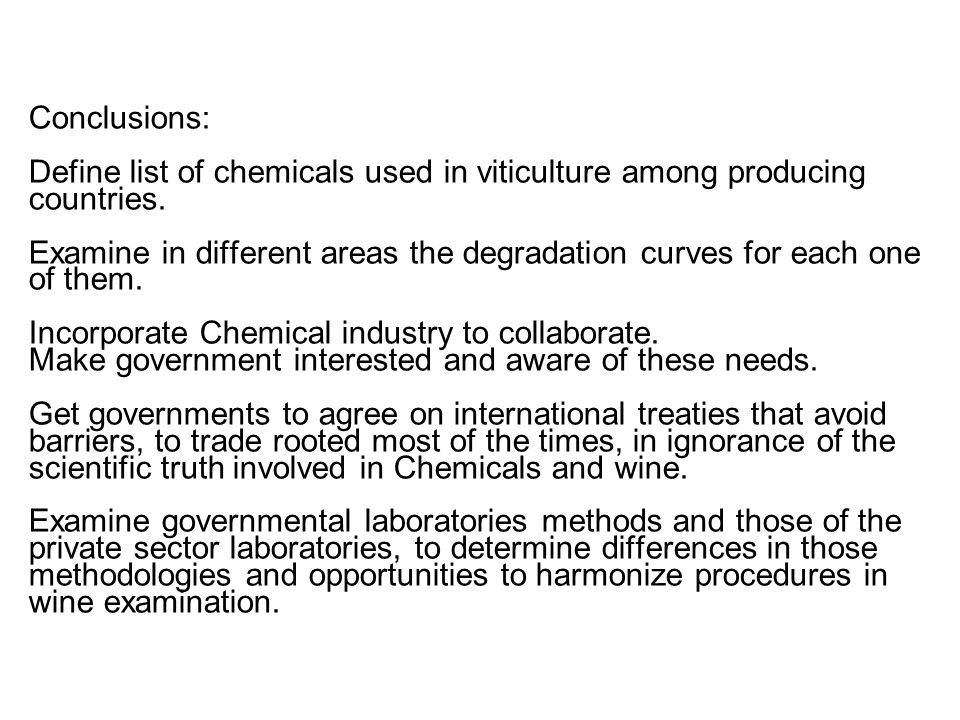 Conclusions: Define list of chemicals used in viticulture among producing countries.