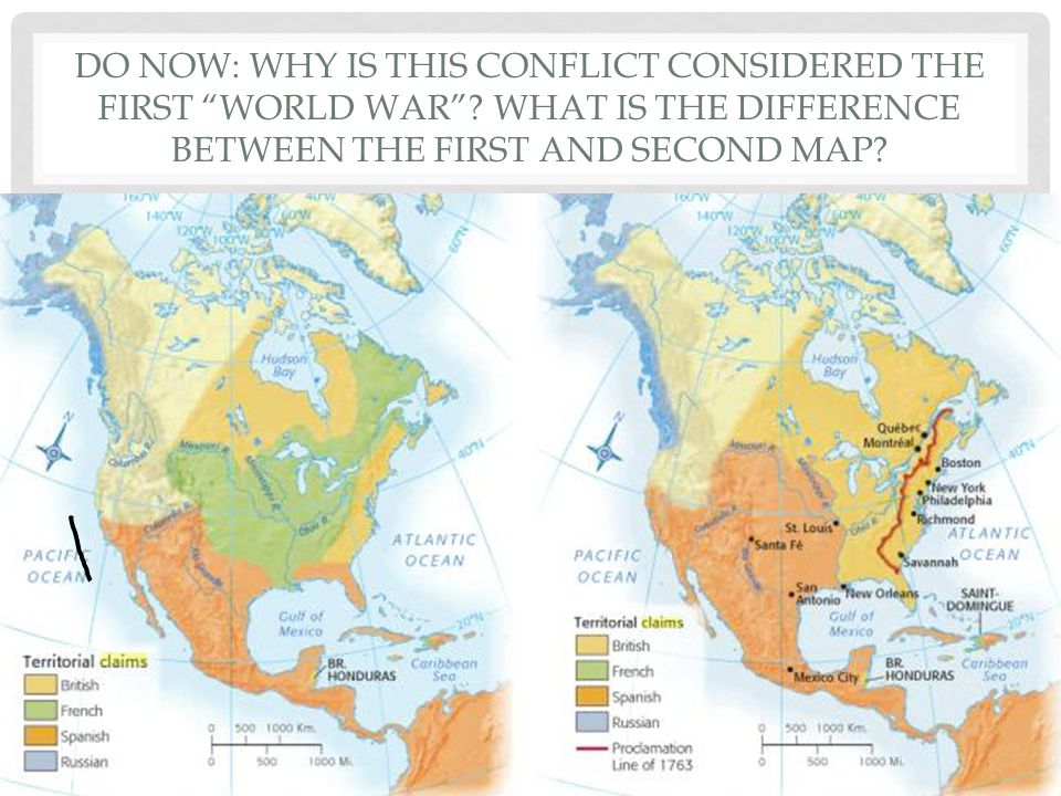 "DO NOW: WHY IS THIS CONFLICT CONSIDERED THE FIRST ""WORLD WAR""? WHAT IS THE DIFFERENCE BETWEEN THE FIRST AND SECOND MAP?"