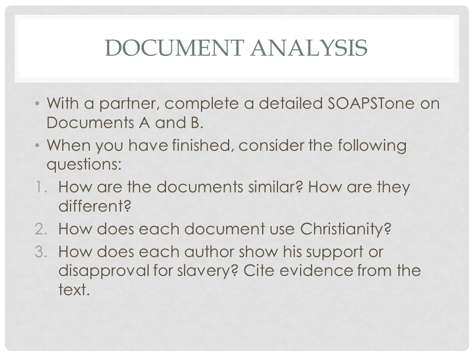 DOCUMENT ANALYSIS With a partner, complete a detailed SOAPSTone on Documents A and B. When you have finished, consider the following questions: 1.How