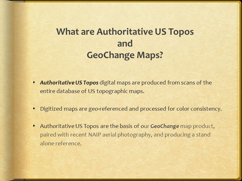 What are Authoritative US Topos and GeoChange Maps.