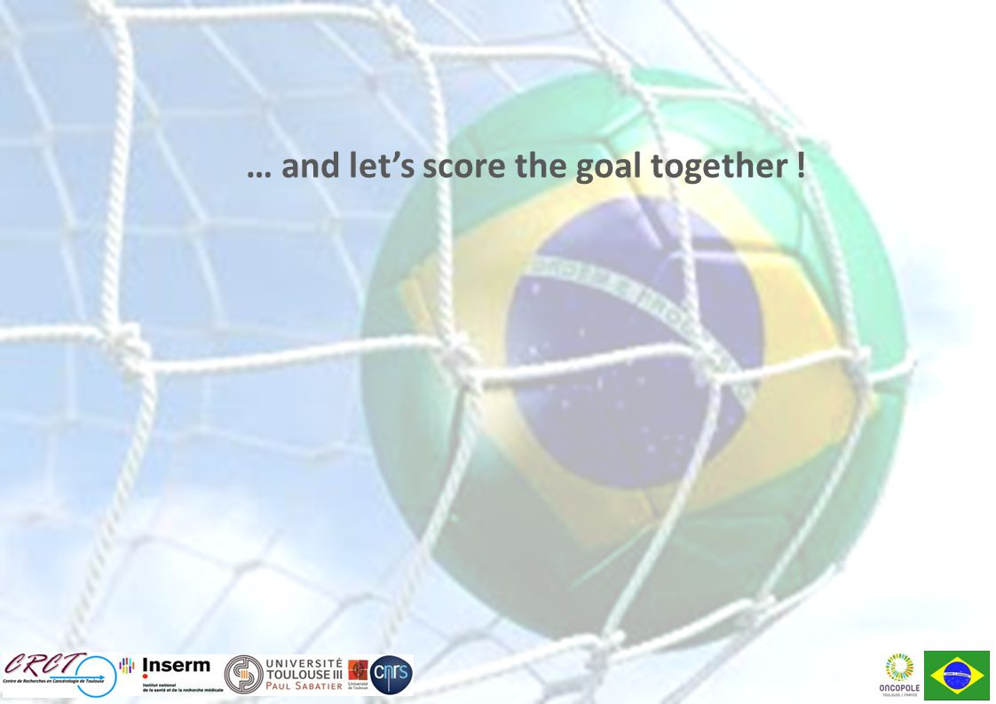 … and let's score the goal together !