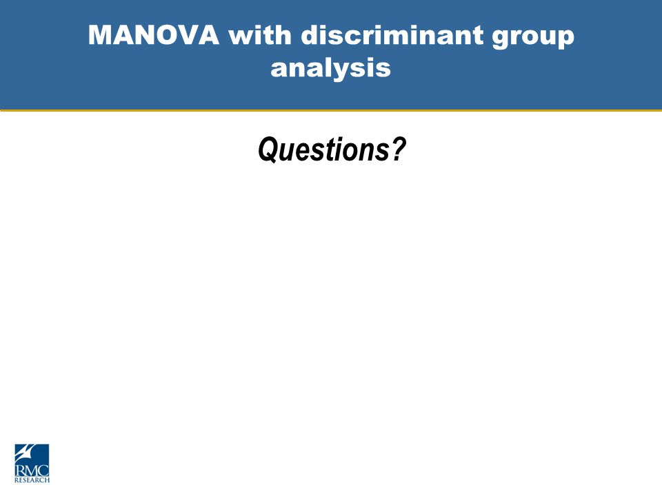 MANOVA with discriminant group analysis Questions