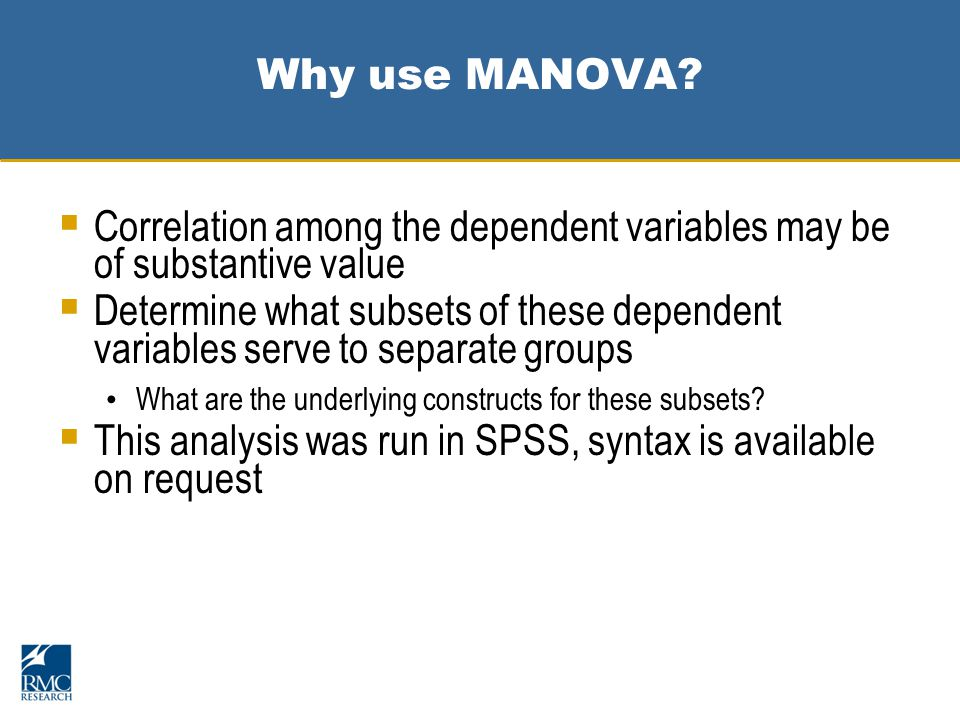 Why use MANOVA.