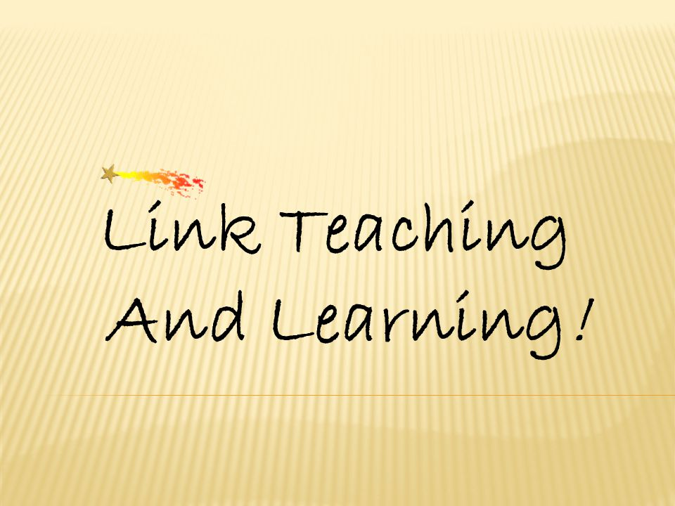 Link Teaching And Learning!