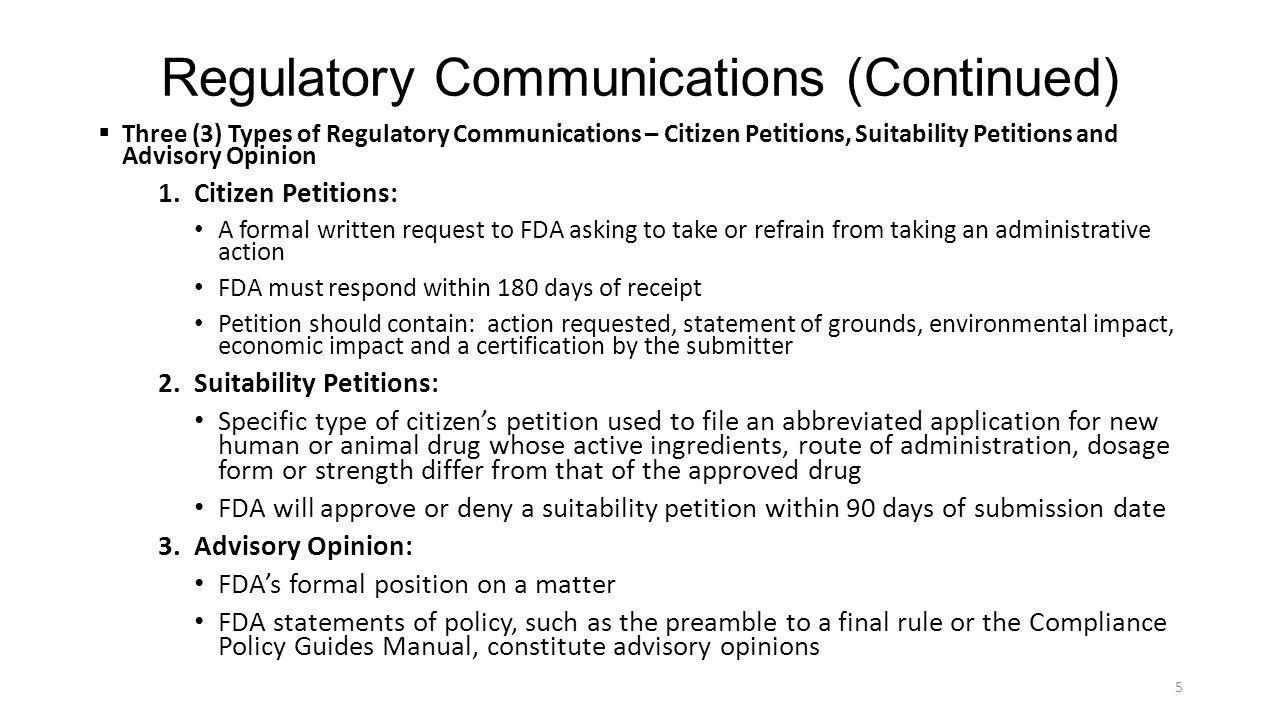Product Application Meetings  Three (3) main types of product application meetings for pharmaceuticals and biologics: Type A, Type B and Type C (Guidance for Industry: Formal Meetings Between the FDA and Sponsors or Applicants) communications and meetings are requested at critical product development points to establish or confirm that a company's product development plan will lead to an FDA marketing approval.