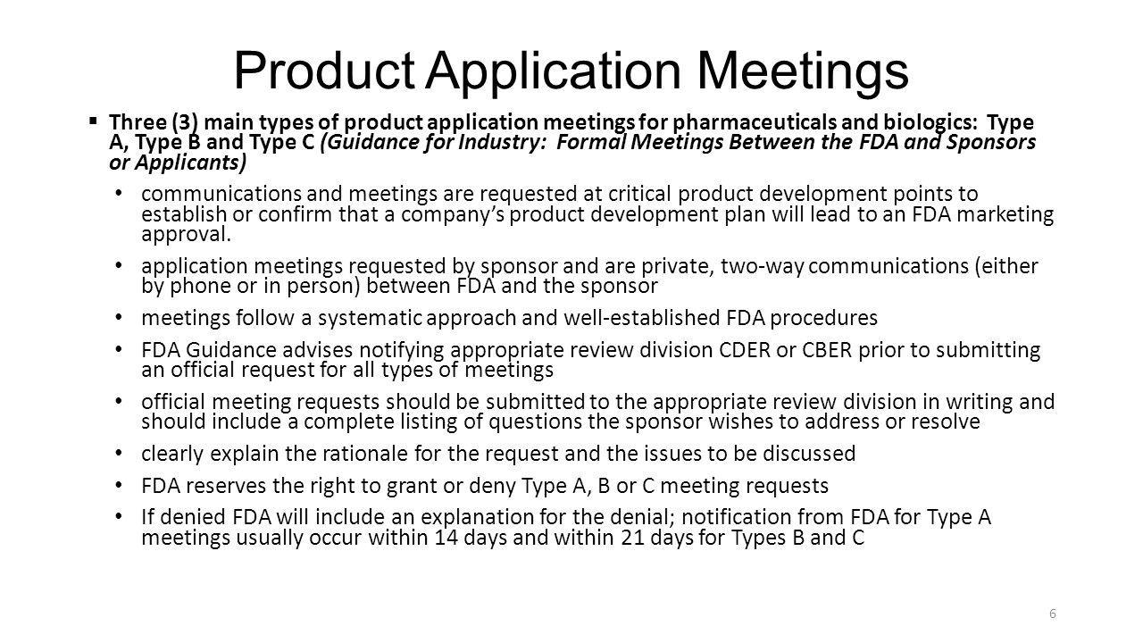 Product Application Meetings (continued) 1.