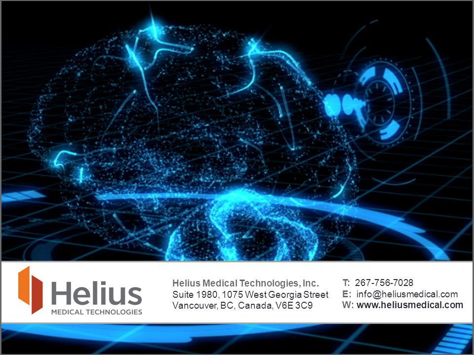 Helius Medical Technologies, Inc. Suite 1980, 1075 West Georgia Street Vancouver, BC, Canada, V6E 3C9 T: 267-756-7028 E: info@heliusmedical.com W: www