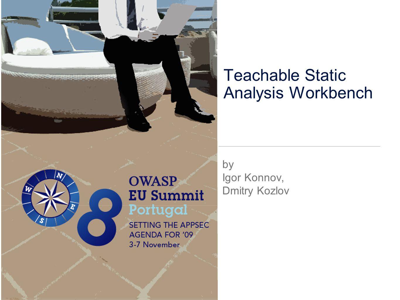 Teachable Static Analysis Workbench by Igor Konnov, Dmitry Kozlov