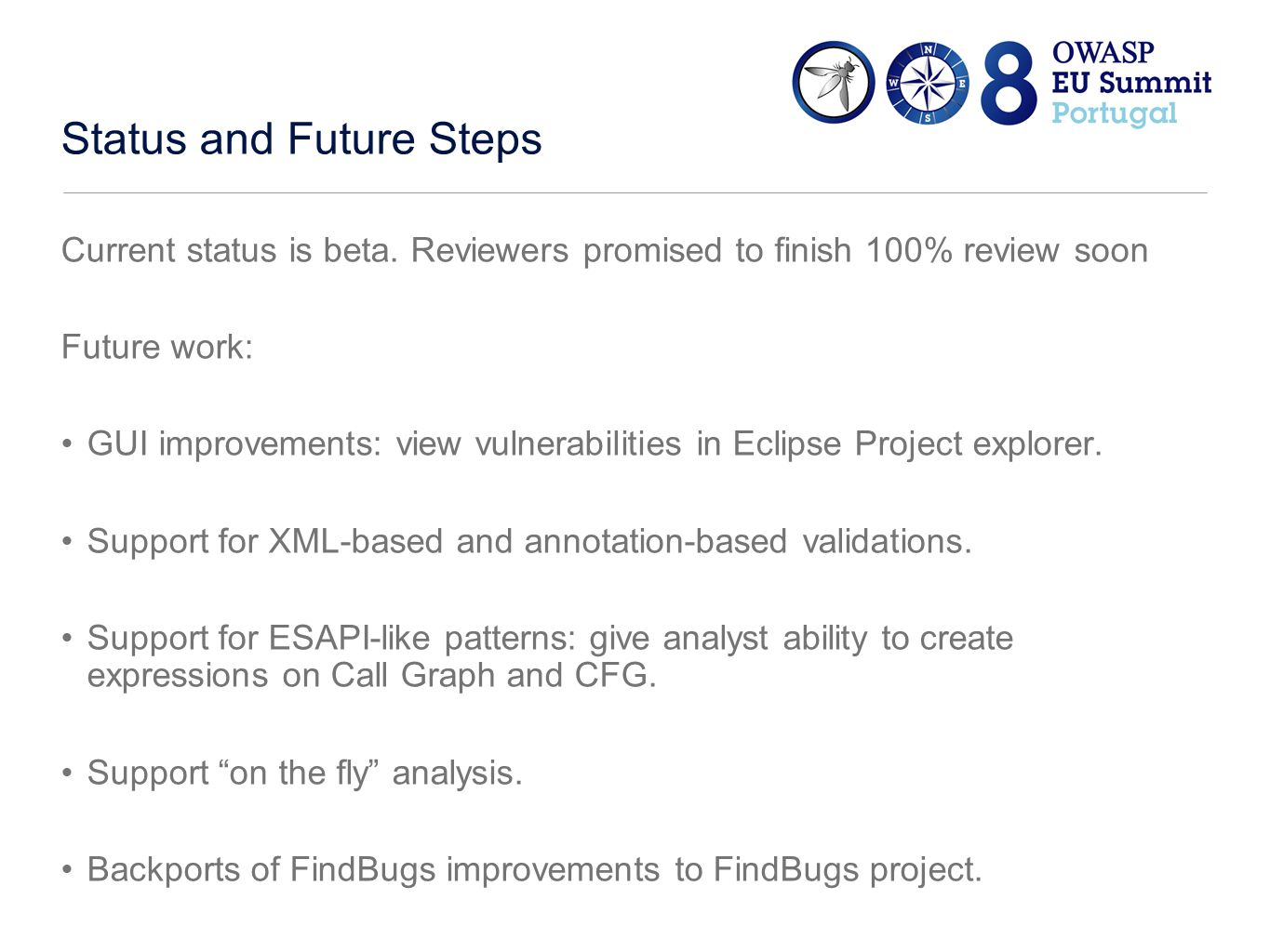 Status and Future Steps Current status is beta.