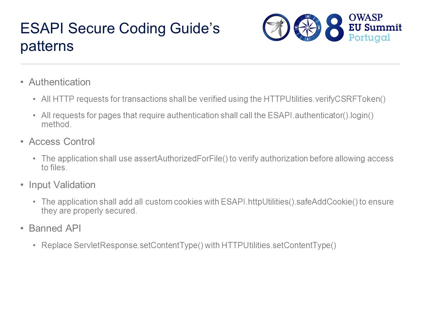 Teaching static analyzer to ESAPI ESAPI Secure Coding Guide: call stack at some program point should (not) contain some call : HTTPServlet.service() method shouldn't call ServletResponse.addCookie(), but HTTPUtilities().safeAddCookie().