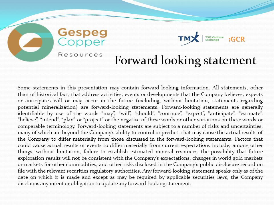 :GCR Forward looking statement Some statements in this presentation may contain forward-looking information. All statements, other than of historical