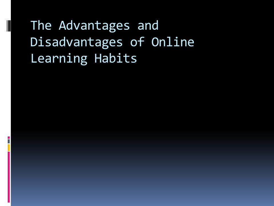 Definition of Online Learning  The nonexistence of a physical classroom, flexible schedules, and reduced personal interactions  Online education is a type of distance learning---taking courses without attending a brick-and-mortar school or university.