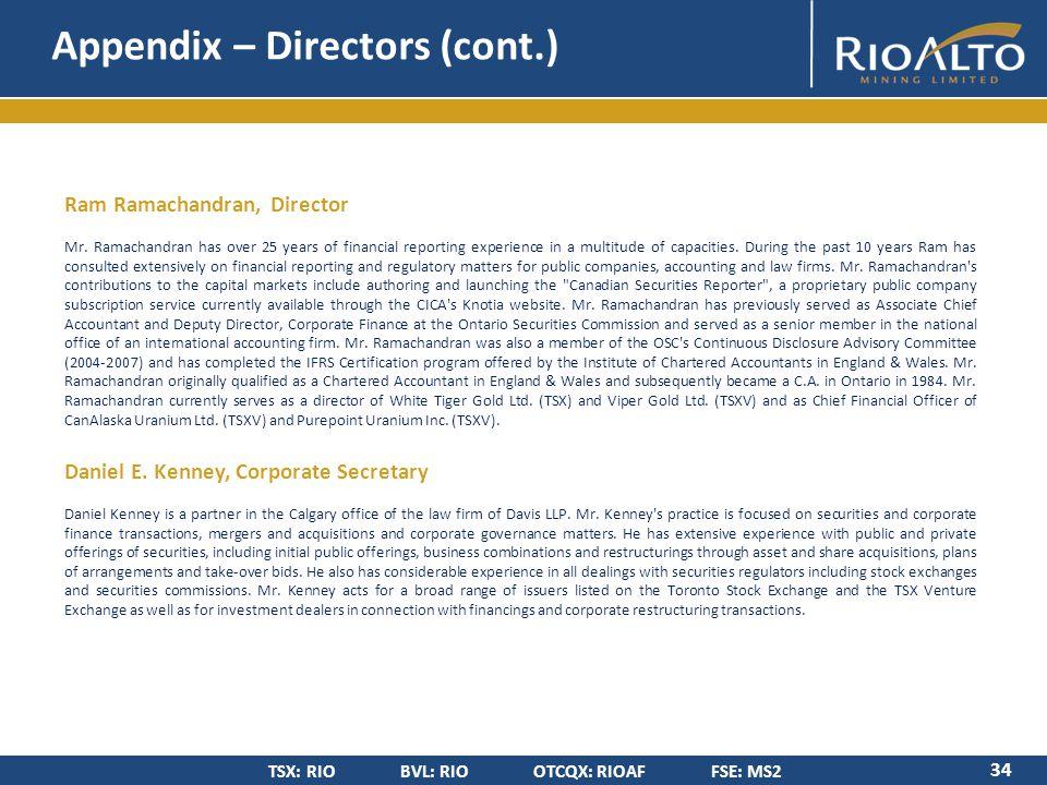 TSX: RIO BVL: RIO OTCQX: RIOAF FSE: MS2 Appendix – Directors (cont.) 34 Ram Ramachandran, Director Mr.