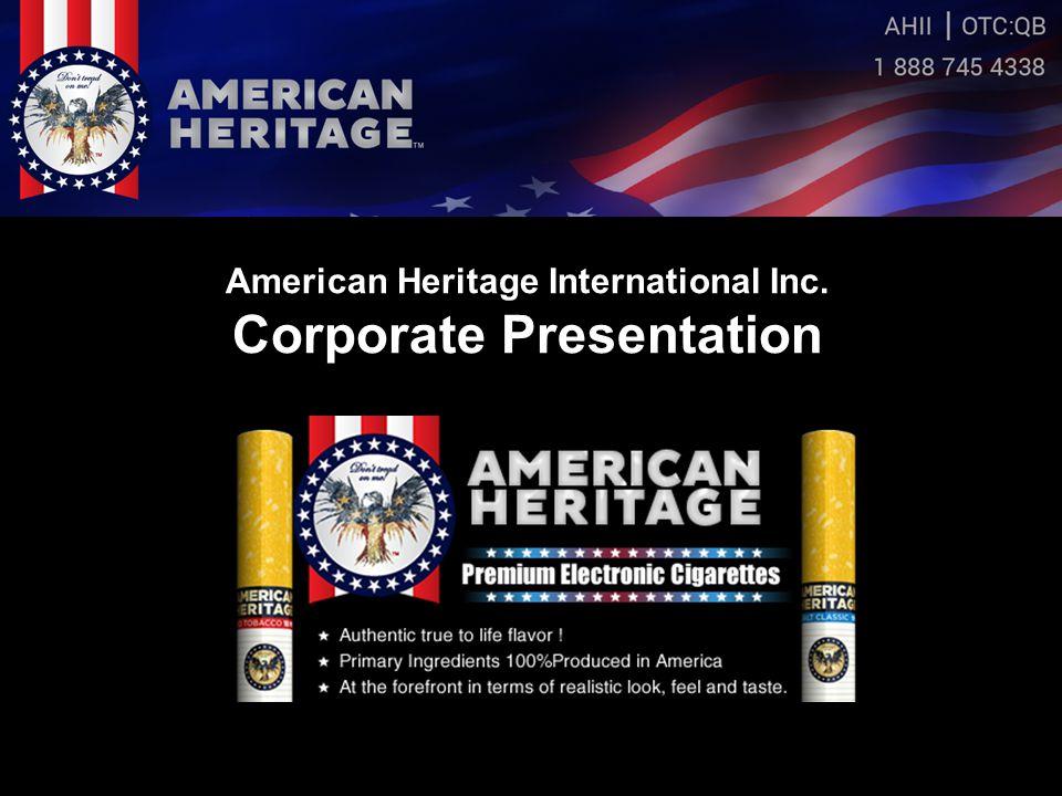 American Heritage International Inc. Corporate Presentation