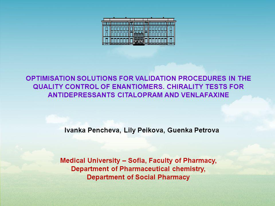 OPTIMISATION SOLUTIONS FOR VALIDATION PROCEDURES IN THE QUALITY CONTROL OF ENANTIOMERS.