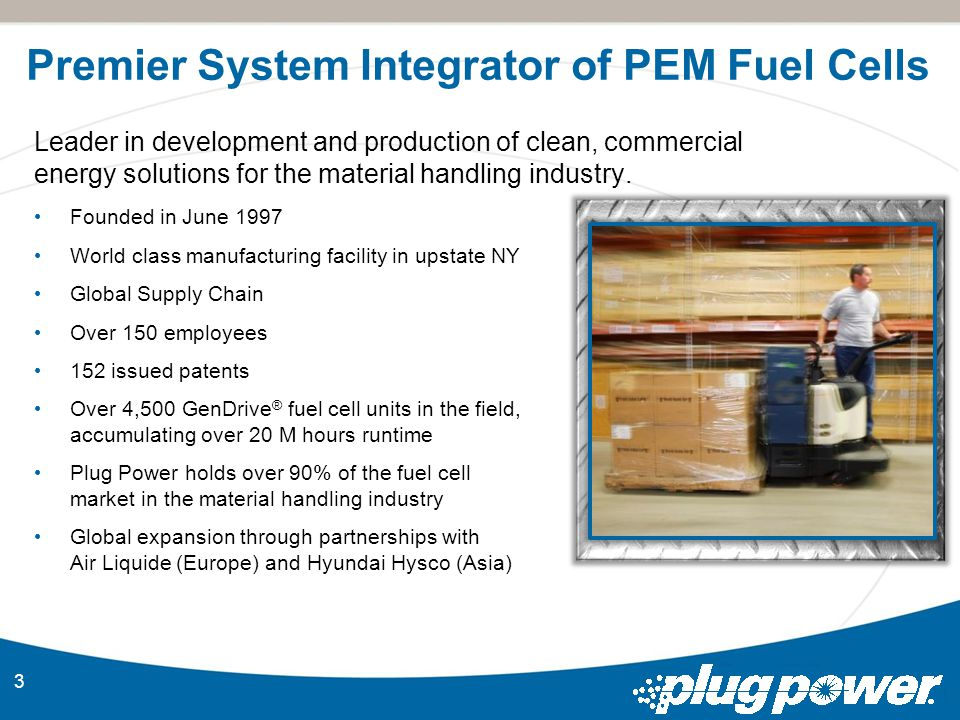 3 Leader in development and production of clean, commercial energy solutions for the material handling industry.