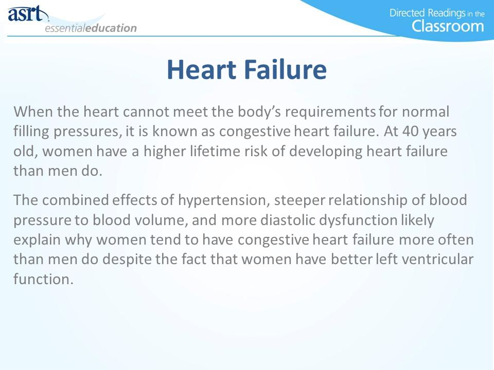 Heart Failure When the heart cannot meet the body's requirements for normal filling pressures, it is known as congestive heart failure.