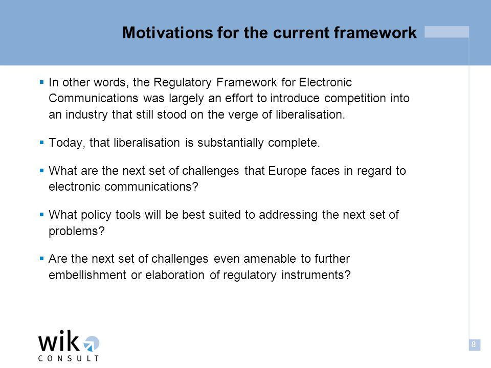 19 A new vision for European policy for electronic communications  How do regulatory mechanisms differ from other policy instruments.