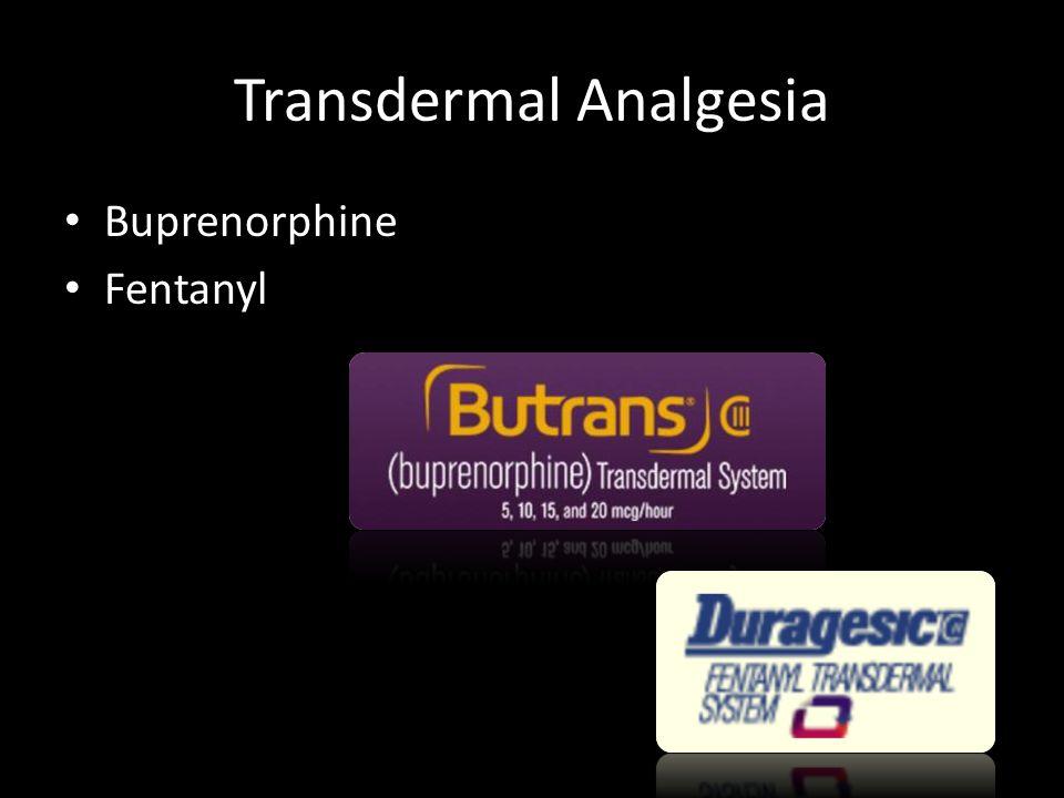 Transdermal Analgesia Buprenorphine Fentanyl
