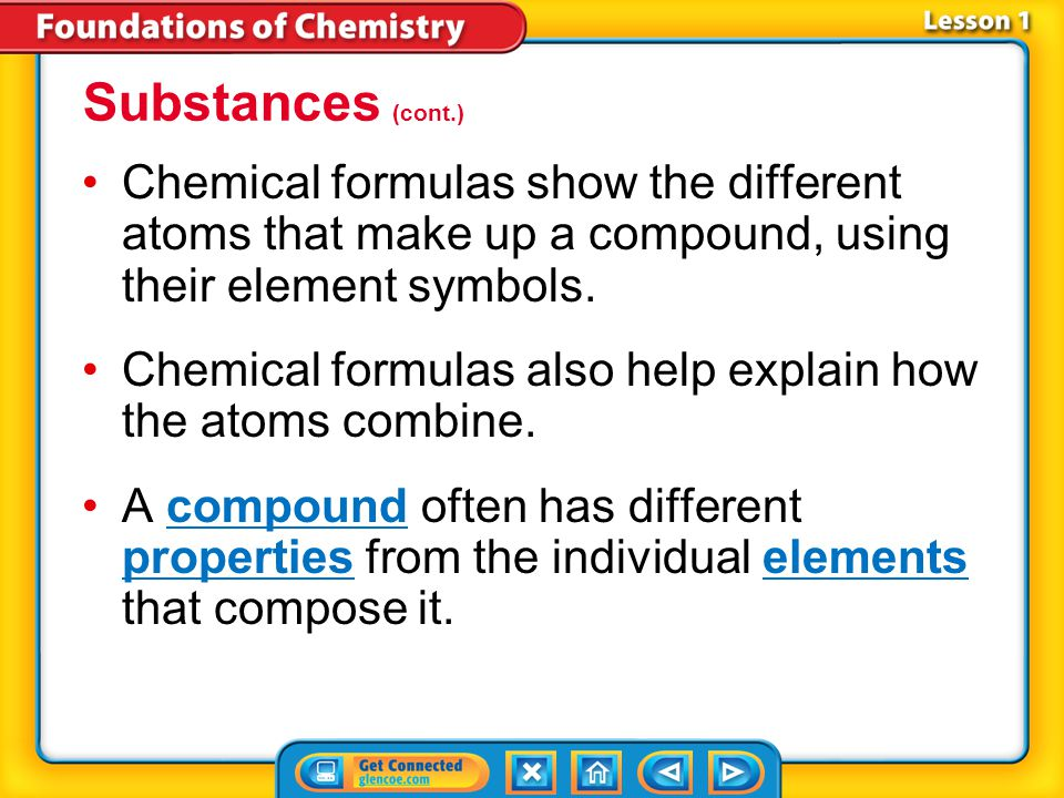 Lesson 1-3 If a substance contains only one type of atom, it is an element.